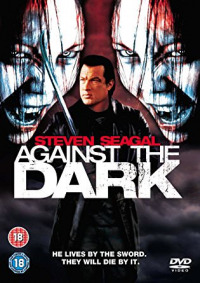 Against the Dark (2009)