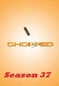 Chopped Season 37 (2018)