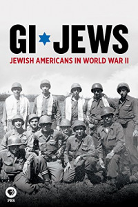 GI Jews: Jewish Americans in World War II (2017)