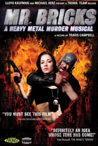 Mr. Bricks: A Heavy Metal Murder Musical (2011)