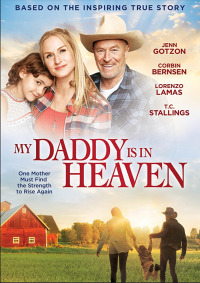 My Daddy&#39s in Heaven (2017)
