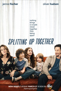 Splitting Up Together Season 1 (2018)