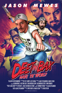Deet &#39n Bax Save Th World (2015)