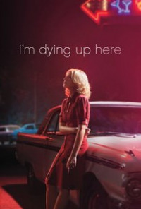 I&#39m Dying Up Here Season 2 (2018)