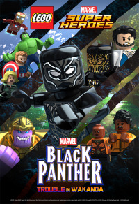 LEGO Marvel Super Heroes: Black Panther - Trouble in Wakanda (2018)