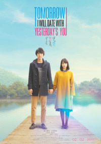 Tomorrow I Will Date with Yesterday&#39s You (2016)