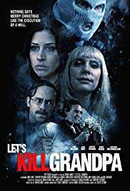 Let&#39s Kill Grandpa (2017)