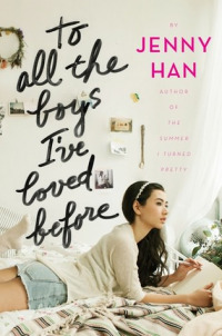To All the Boys I&#39ve Loved Before (2018)