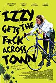 Izzy Gets the Fuck Across Town (2017)