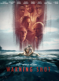 Warning Shot (2018)