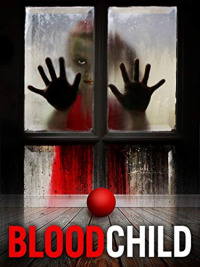 Blood Child (2017)