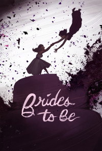 Brides to Be (2016)