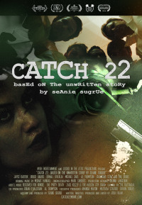 Catch 22: Based on the Unwritten Story by Seanie Sugrue (2016)