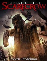 Curse of the Scarecrow (2018)