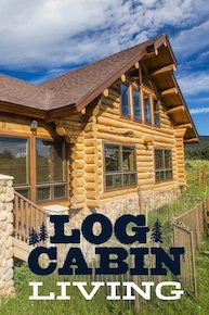 Log Cabin Living Season 8 (2019)