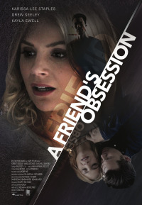 A Friend&#39s Obsession (2018)