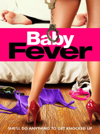 Baby Fever (2017)